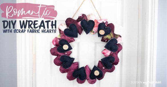 DIY Wreath with Scrap Fabric Hearts