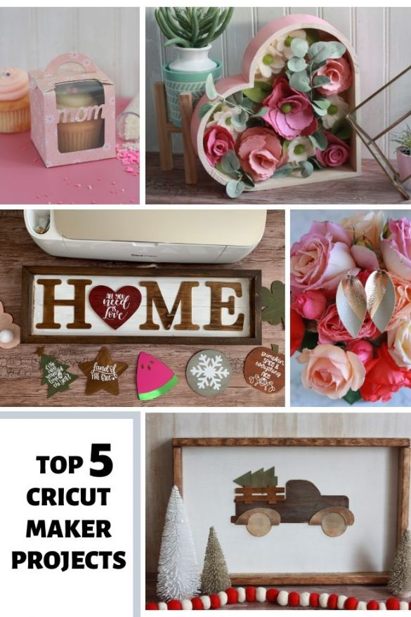 TOP 5 CRICUT MAKER PROJECTS