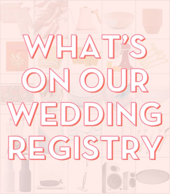 #TheCraftedWife: What's On Our Wedding Registry