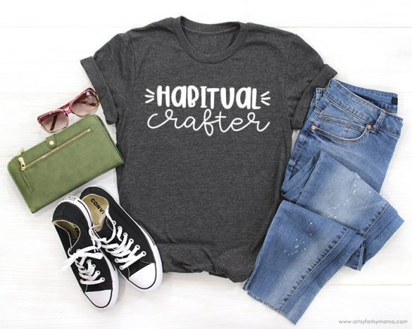 Habitual Crafter Shirt with 14 Free Crafter Cut Files
