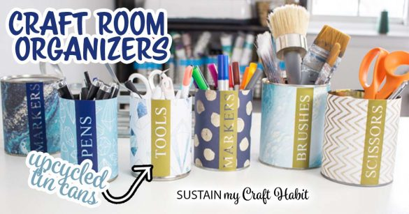 Upcycled Tin Can Craft Storage with Cricut