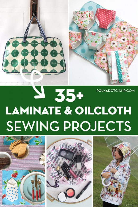 35+ Things to Sew with Oilcloth and Laminate Fabrics
