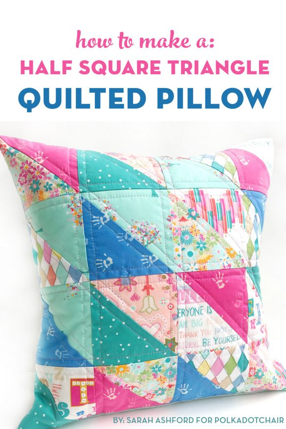 How to Make a Quilted Pillow using Half Square Triangles