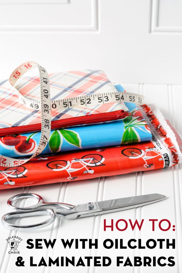 How to Sew with Laminated Fabric & Oilcloth