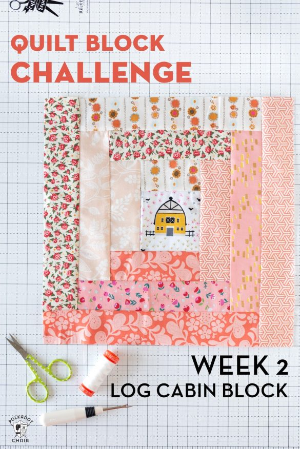 How to Make a Log Cabin Quilt Block for the Quilt Block Challenge