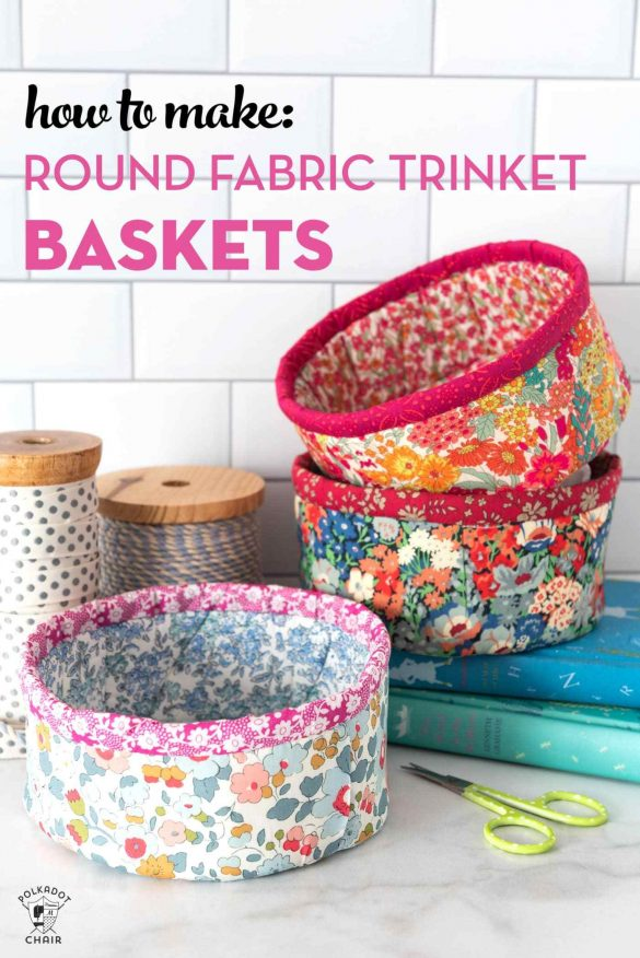 How to Make Round Fabric Trinket Baskets