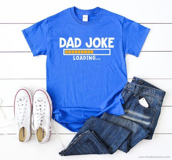 Dad Joke Shirt with Free Cut File