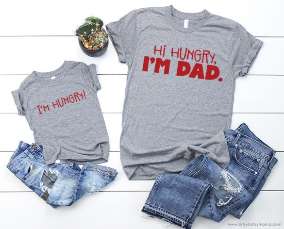 """""""Hi Hungry, I'm Dad"""" Shirt with 13 FREE Funny Dad Cut Files"""