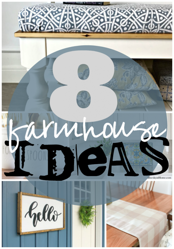 8 Farmhouse Ideas