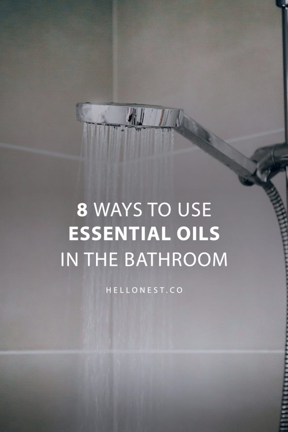 8 Ways to Use Essential Oils in the Bathroom