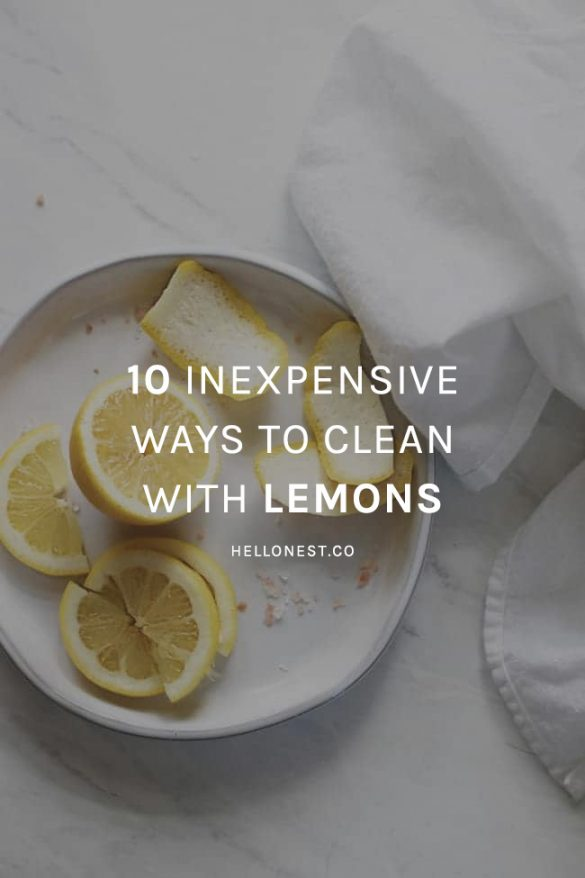 10 Inexpensive Ways to Clean with Lemon