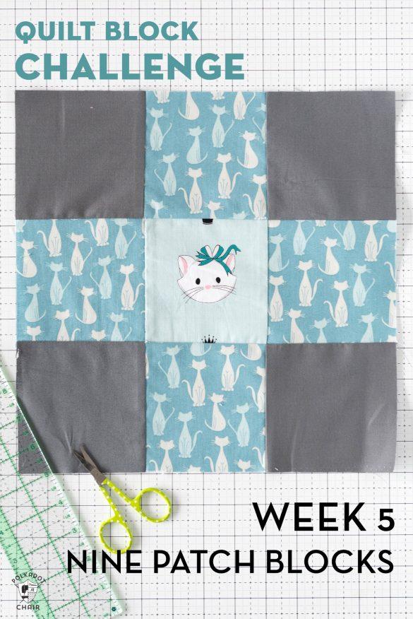 Nine Patch Quilt Block Tutorial for the Block Challenge