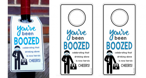 You've Been Boozed Quarantine Edition