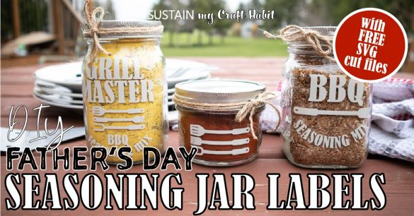 Father's Day BBQ Gifts: DIY Seasoning Mix Jars