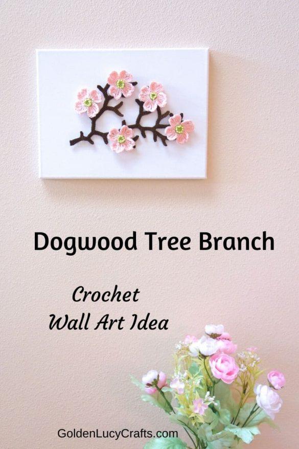 Crochet Dogwood Tree Branch