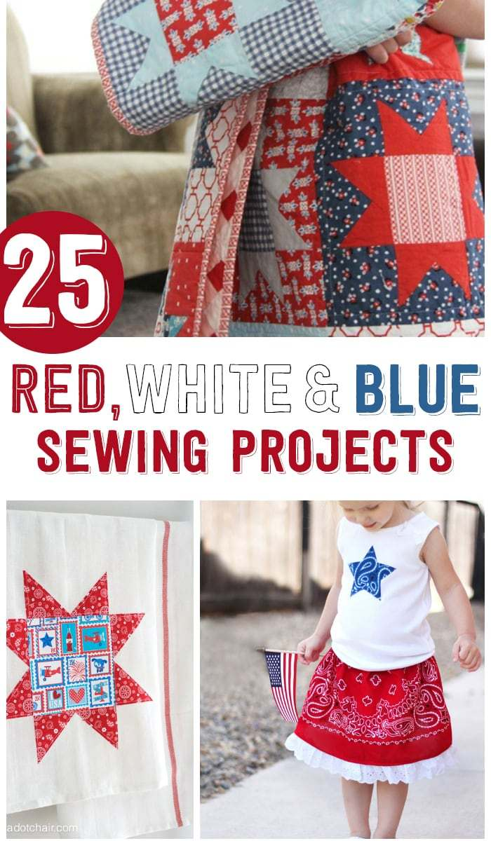 25+ 4th of July Sewing Projects
