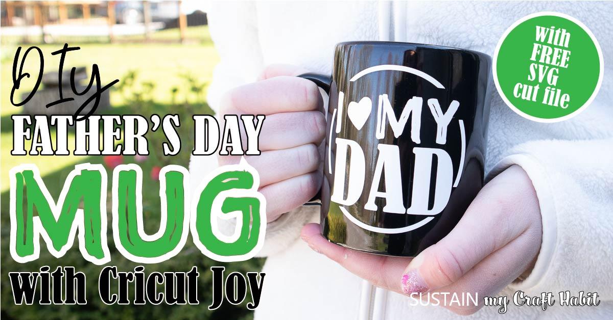 DIY Father's Day Coffee Mug