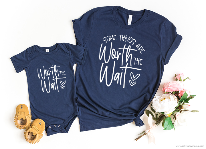 Worth the Wait Shirts with 15 Free Baby Cut Files