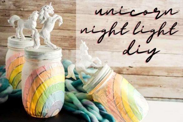 Mason Jar Night Light: DIY Unicorn Night Light for Unicorn Lovers