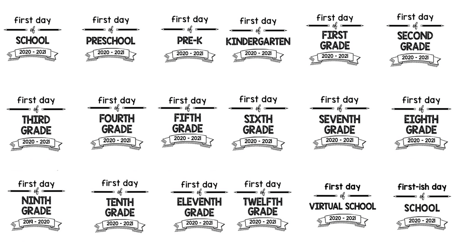 First Day of School Printable Signs 2020 – 2021