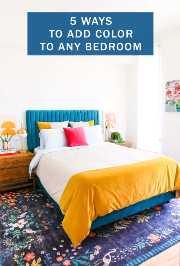 5 Ways to Add Color to Any Bedroom