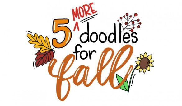 5 More Doodles for Fall