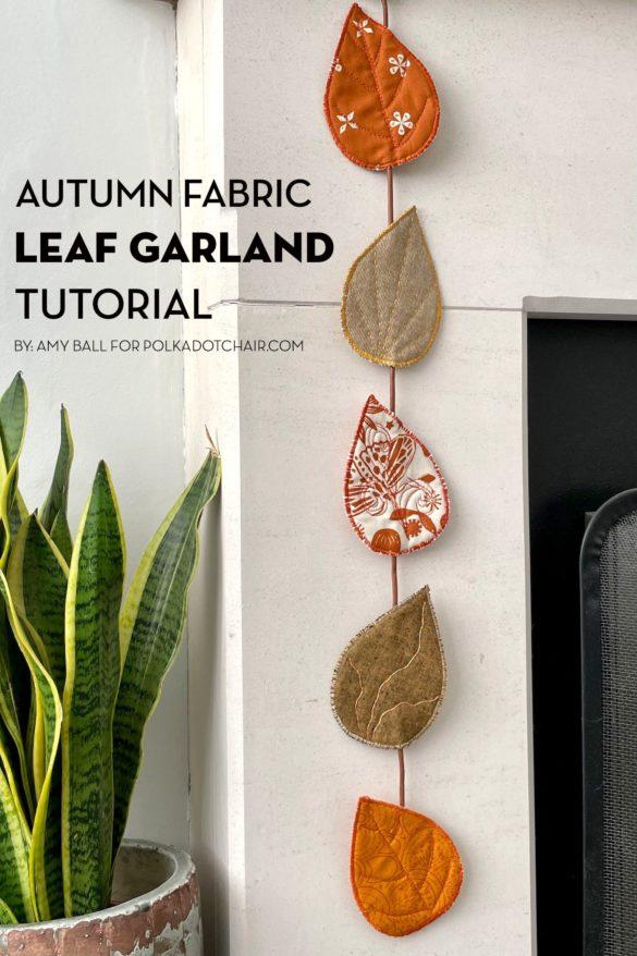 Fabric Autumn Leaf Garland Sewing Tutorial